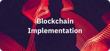 Blockchain Implementation