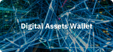 Digital Assets Wallet